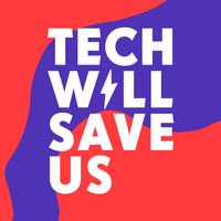 Tech Will Save Us logo