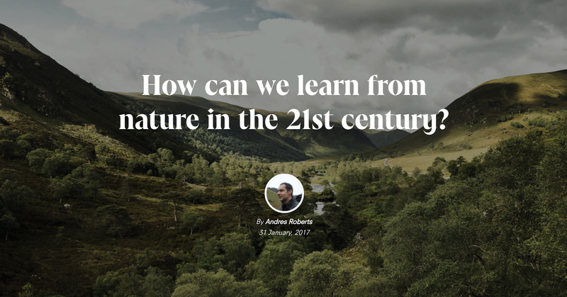 How can we learn from nature in the 21st Century?