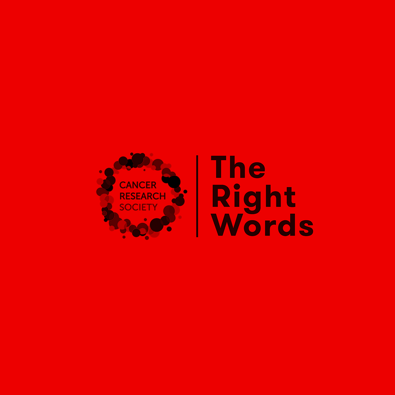 The Right Words — Cancer Research UK