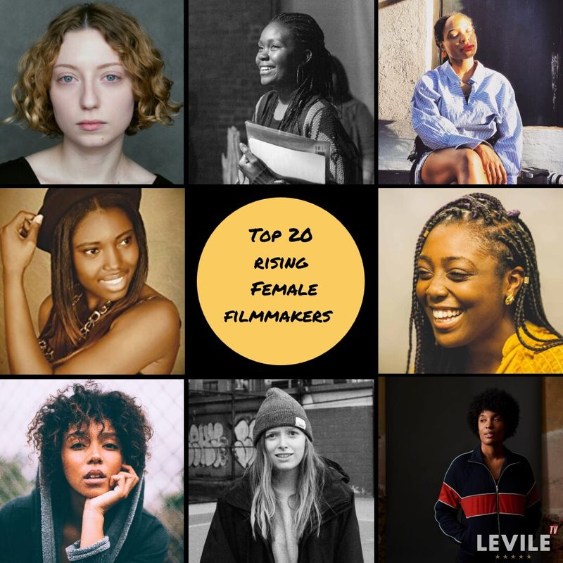 Top 20 Rising Female Filmmakers By Levile Tv