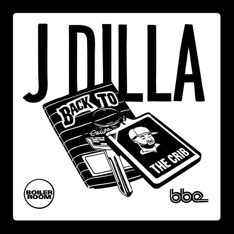 J Dilla: Back To The Crib