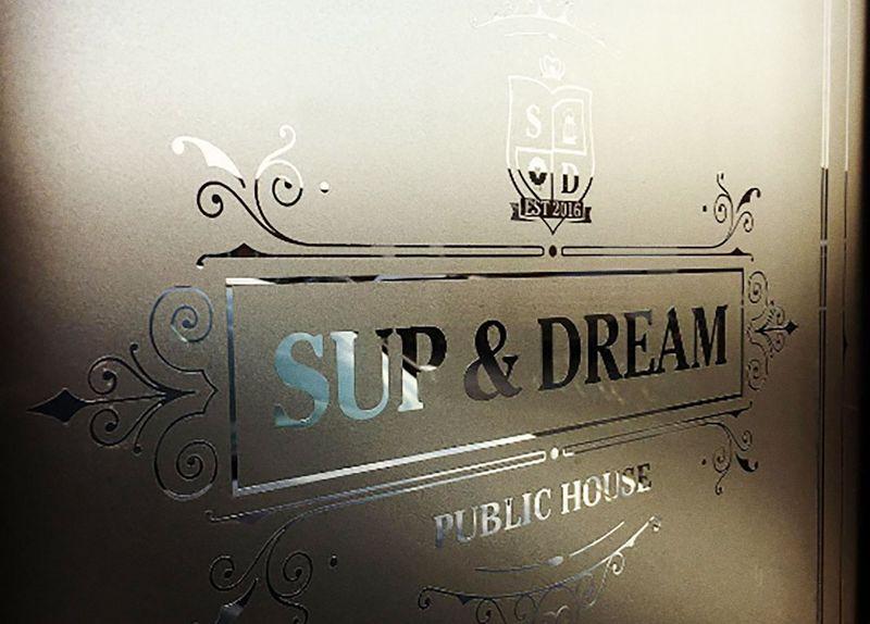 Superdream. The Sup & Dream Public House