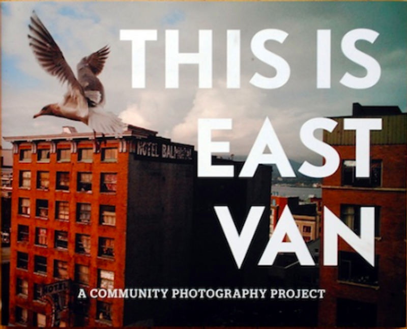 This is East Van Photography Anthology