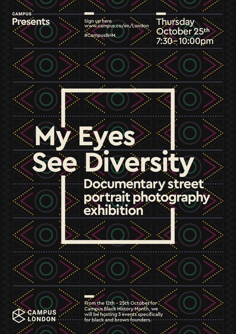 My Eyes See Diversity Exhibition with Google Campus London