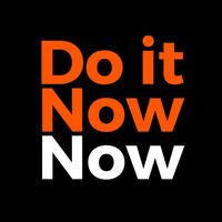 Do it Now Now