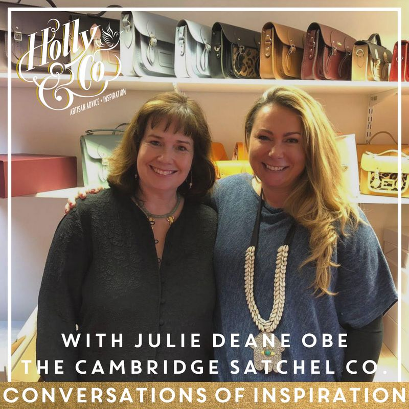 Conversations Of Inspiration: Julie Deane Obe - The Cambridge Satchel Company