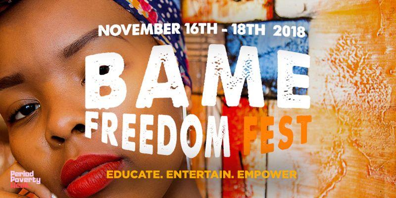 BAME Freedom Festival #BFFest 2018