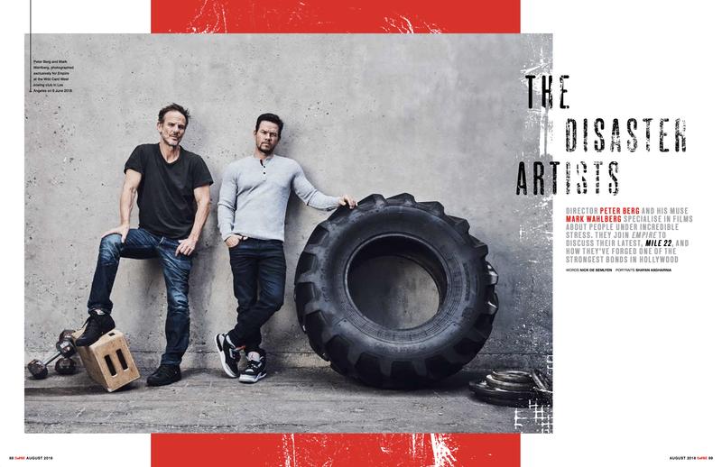 "Empire - AUG18 - Mark Wahlberg & Peter Berg - ""Mile 22"""