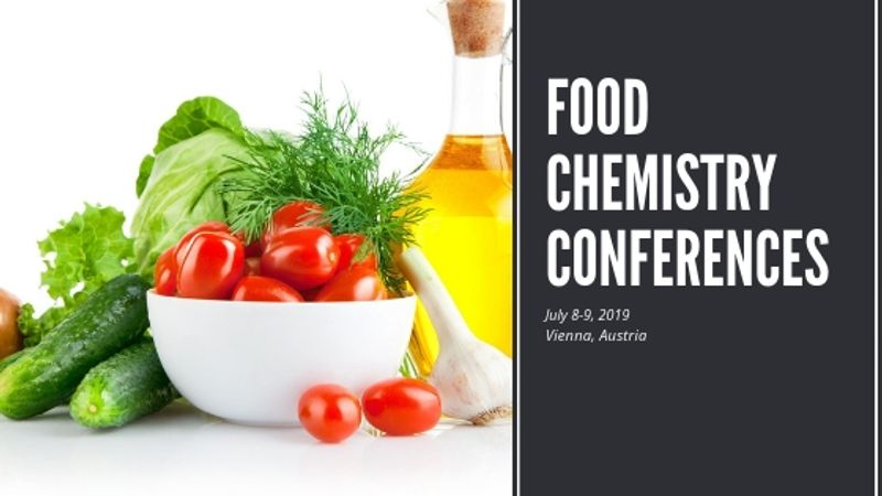 Worldwide scientific leaders are gathering @ Food Chemistry