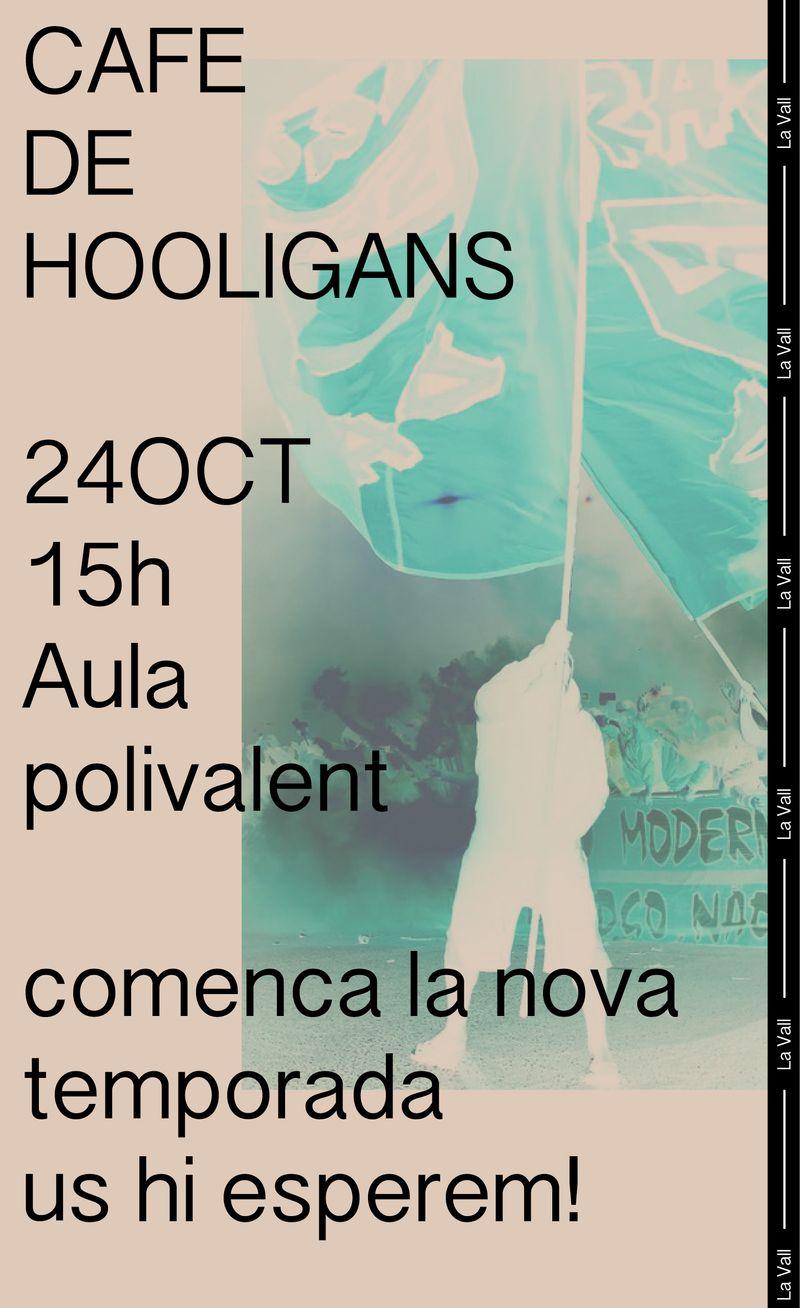 Cafè de Hooligans Poster