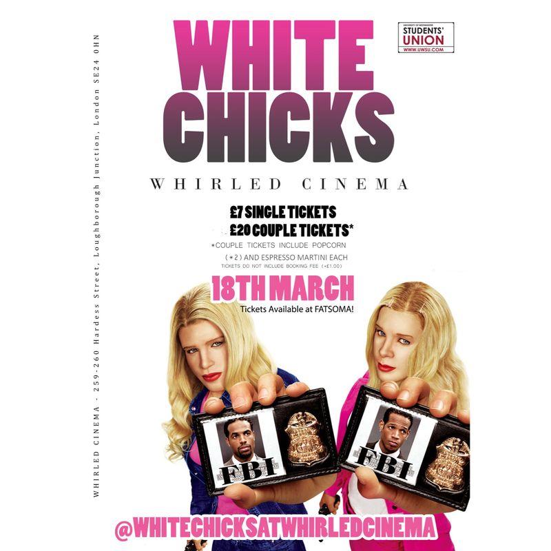 White Chicks Film Screening