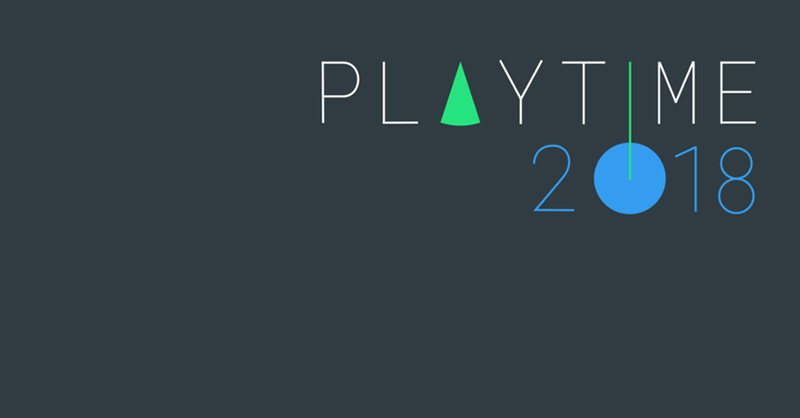 Playtime 2018