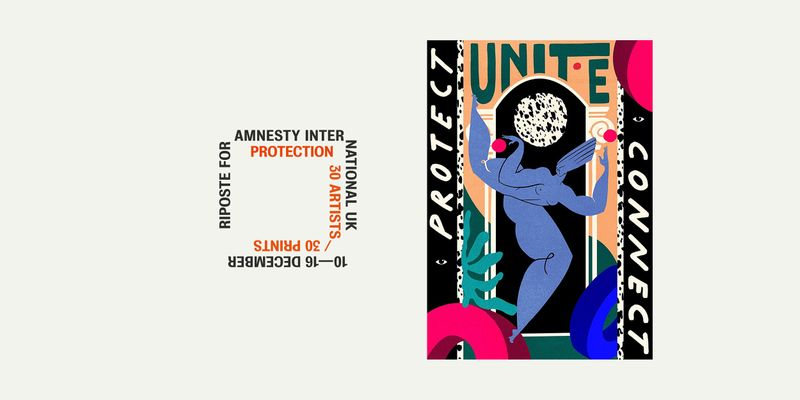 Riposte & Amnesty International UK Presents: Protection - RSVP here