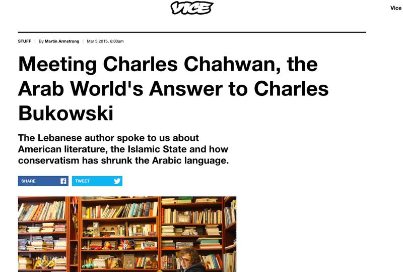 Meeting Charles Chahwan, the Arab World's Answer to Charles Bukowski