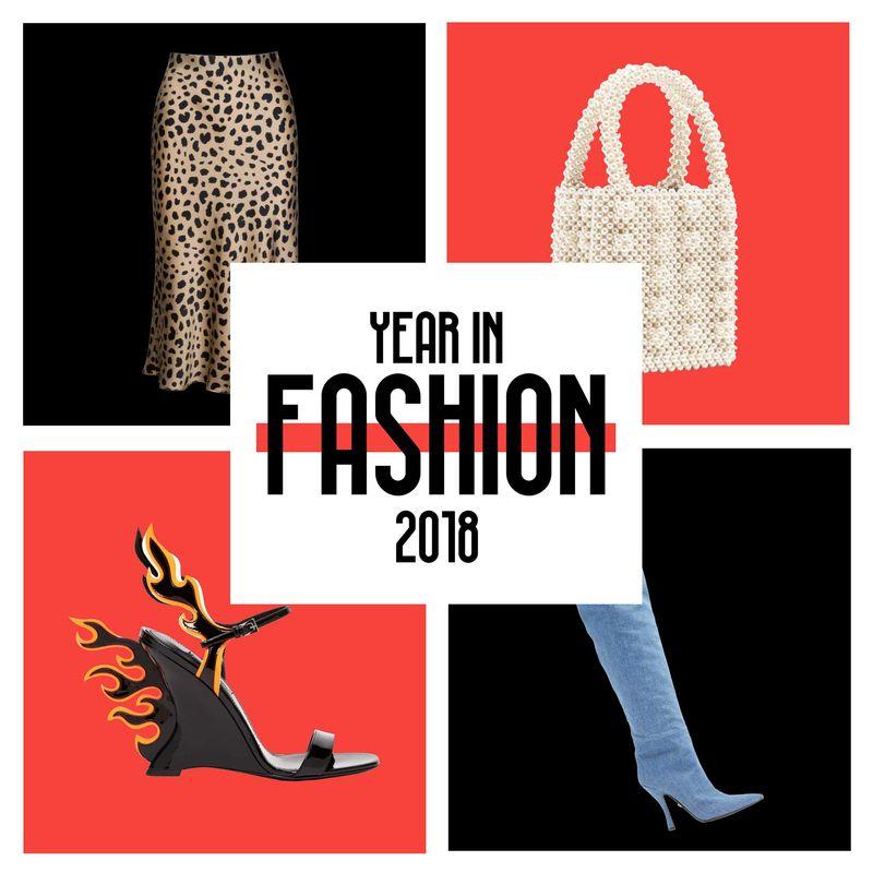 Year In Fashion 2018