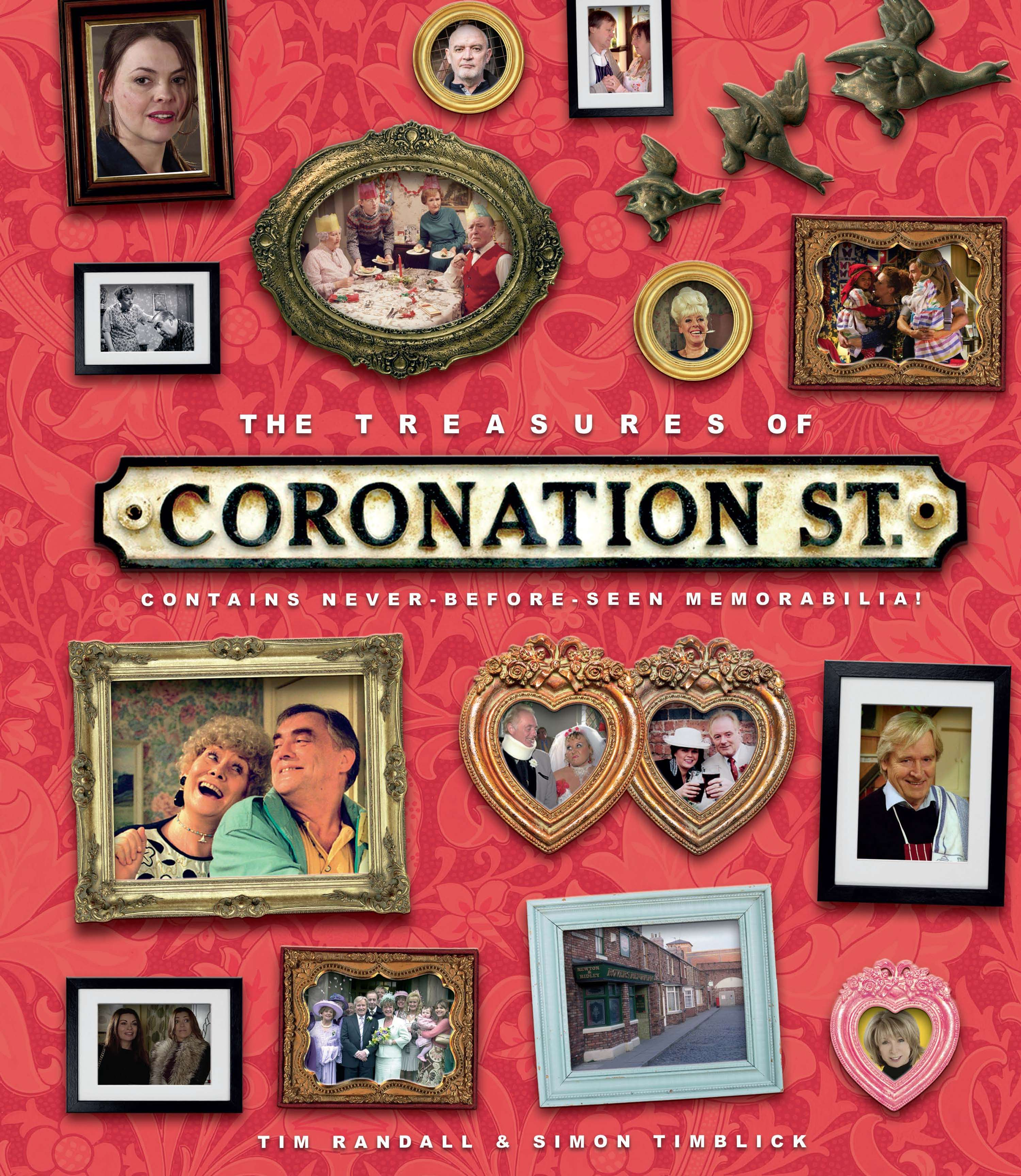 The Treasures Of Coronation Street (Carlton Books, 2018