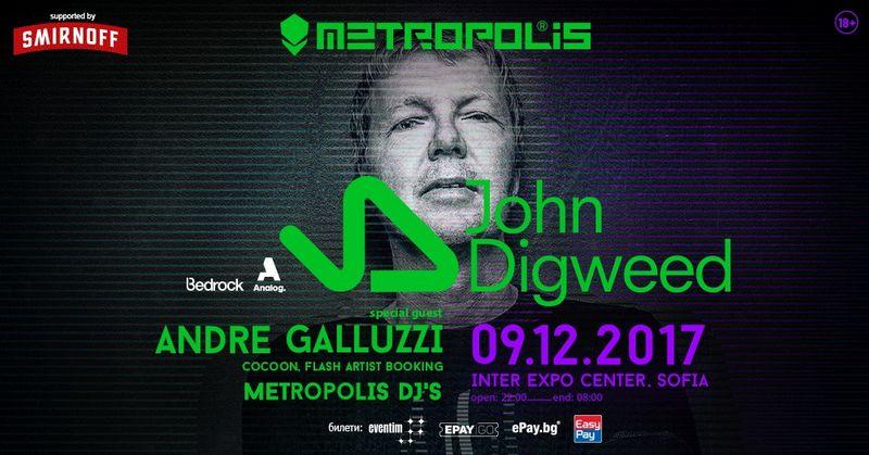 Metropolis pres. John Digweed, Andre Galluzzi, Metropolis DJ's