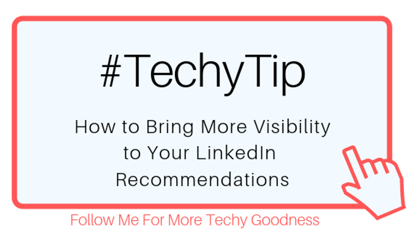 Medium Article-How To Bring More Visibility to Your LinkedIn Recommendations