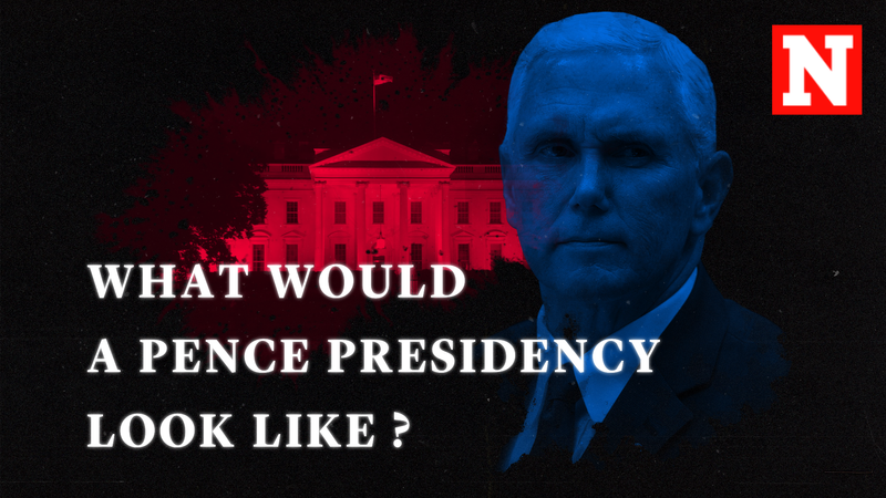 What A Mike Pence Presidency Would Look Like