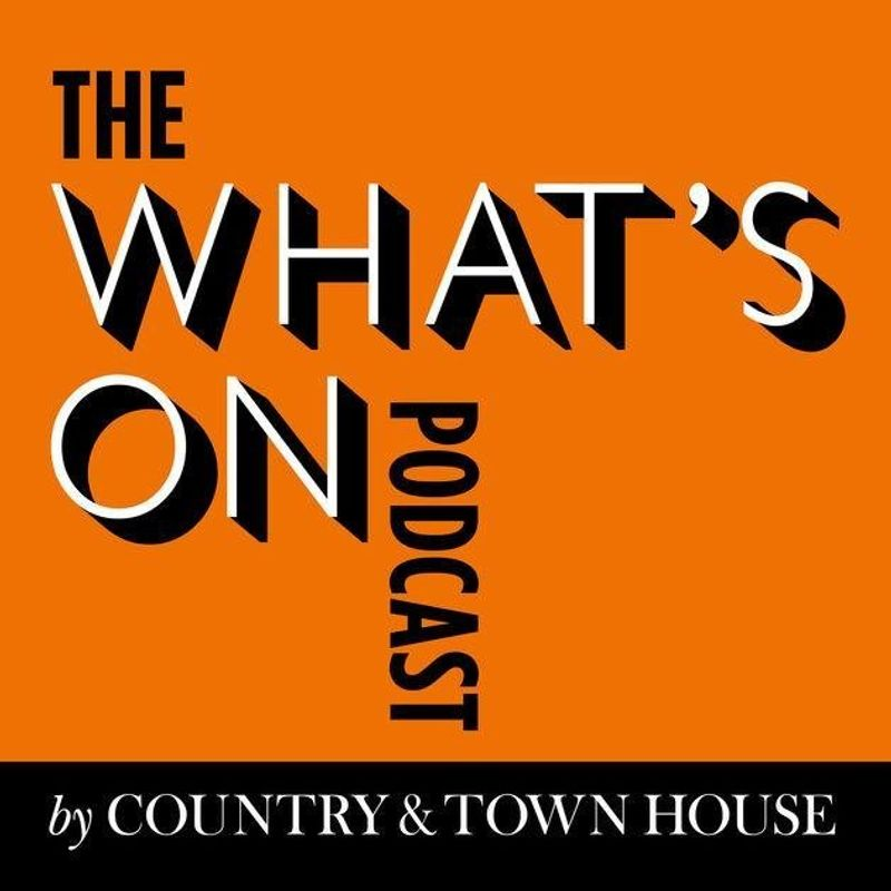 The What's On Podcast By Country & Townhouse