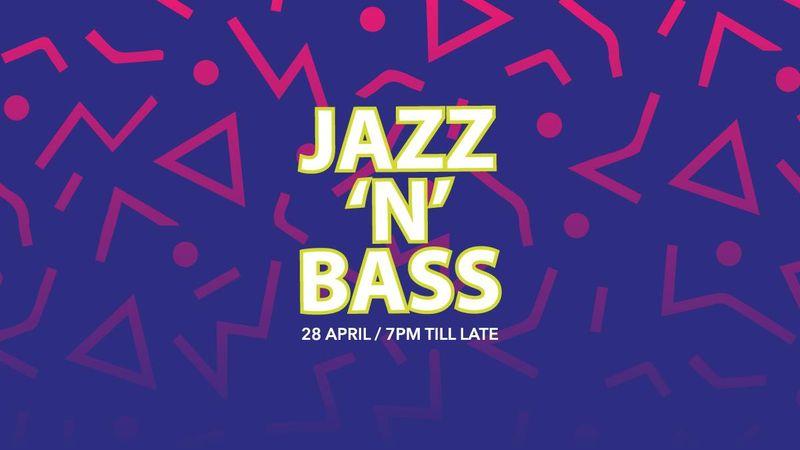 Jazz 'N' Bass feat DJ Storm 28/04/17