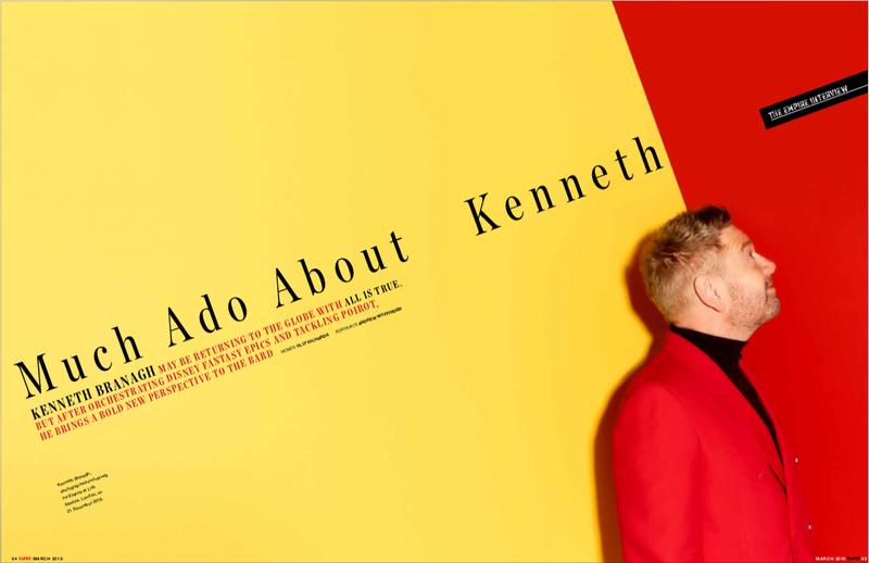 """Empire - APR19 - Sir Kenneth Branagh """"All Is True"""""""