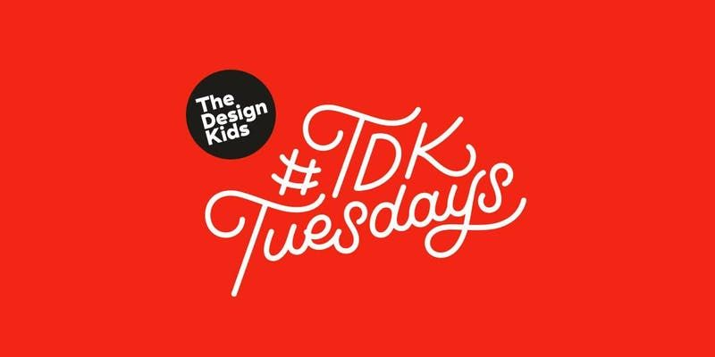 The Design Kids Meetup - Tuesday 5th Feb