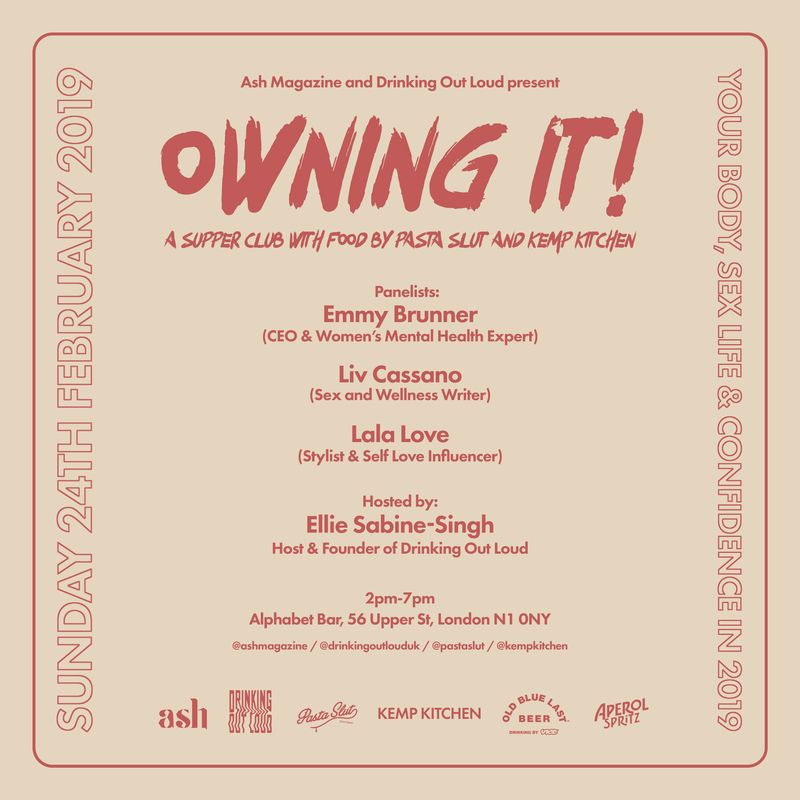 Owning It!: A panel event and supper club from Ash Magazine and Drinking Out Loud