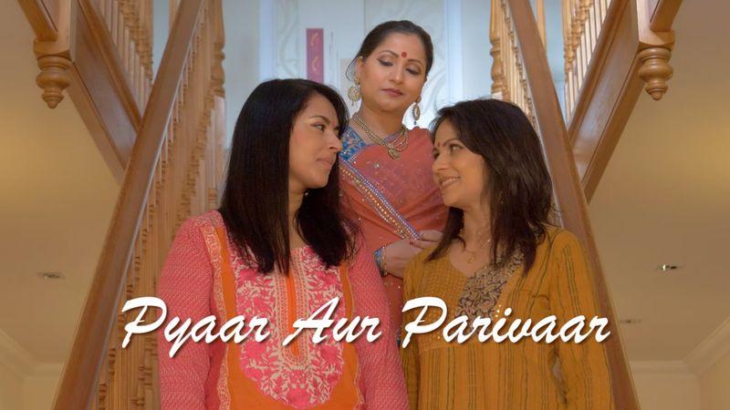 Pyaar Aur Parivaar (Love & Family)