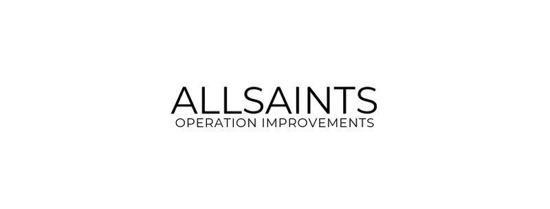 Allsaints Operation Improvements