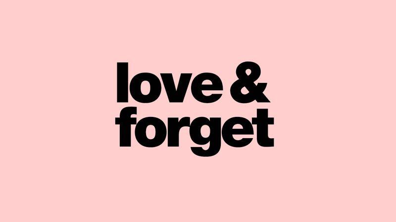 Love & Forget – Herbal Essences