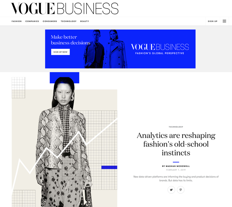 VOGUE BUSINESS ARTICLE - 'ANALYTICS ARE RESHAPING FASHIONS OLD-SCHOOL INSTINCTS' (PRIMARY RESEARCH CONTRIBUTOR)