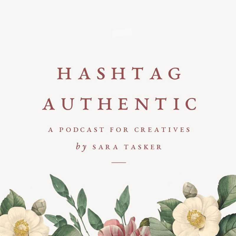 Hashtag Authentic Podcast - for small businesses, bloggers and online creatives