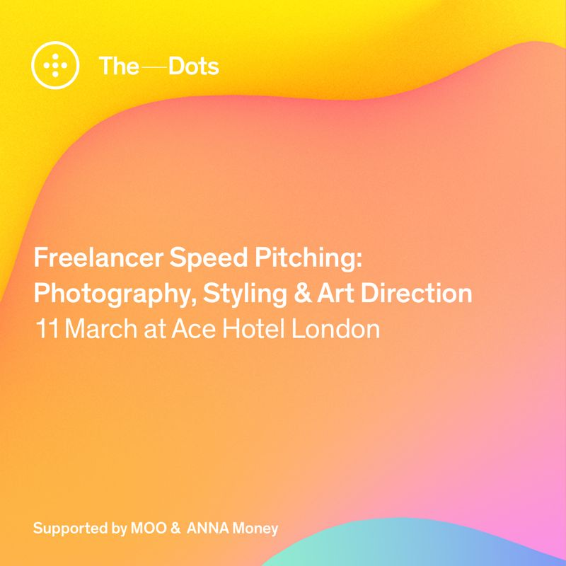Applications closed - Photography, Styling & Art Direction Freelancer Speed Pitching event