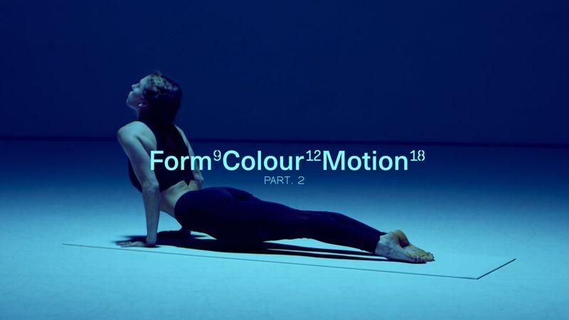 Form Colour Motion Part. 2