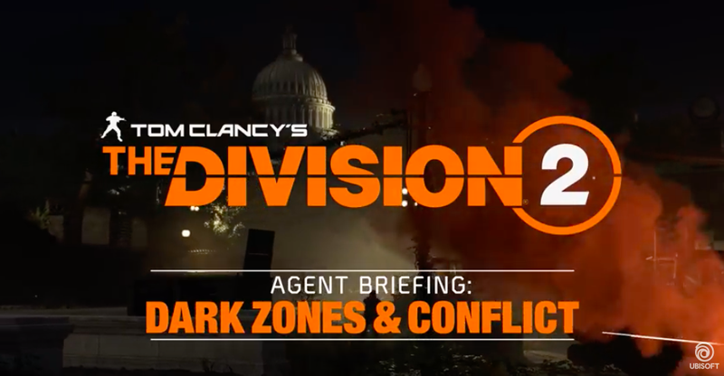 Tom Clancy's The Division 2 Multiplayer Trailer: Dark Zones and Conflict