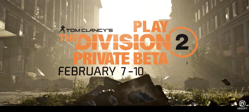 Tom Clancy's: The Division 2 - Private Beta Trailer