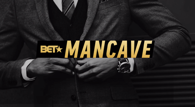 BET Mancave