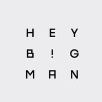 HeyBigMan!