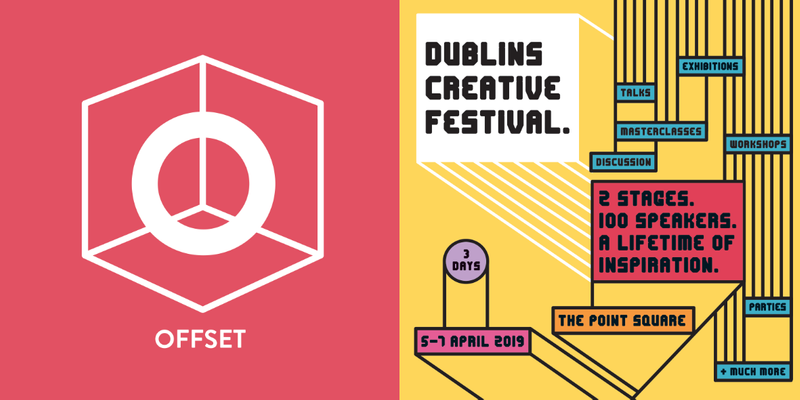 OFFSET Dublin 2019 - get your ticket here