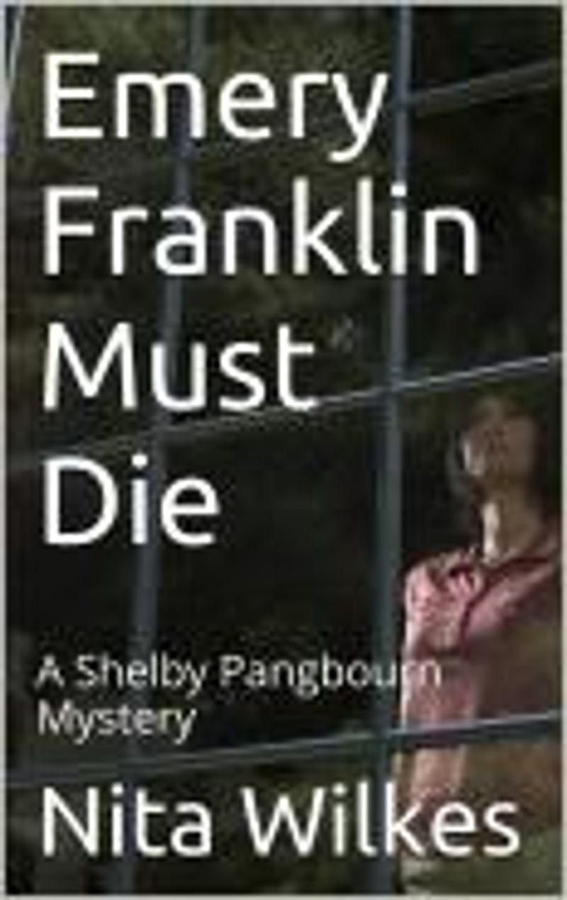 Emery Franklin Must Die