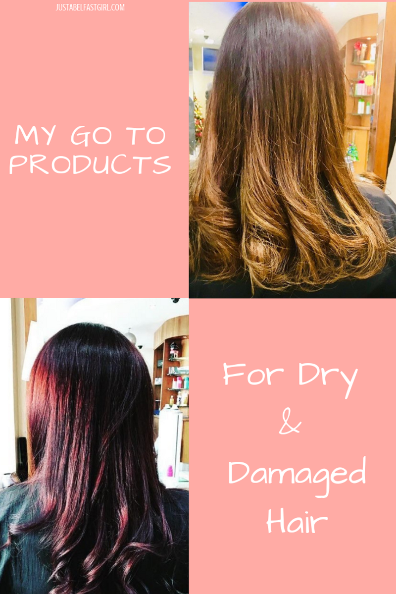 My Go To Hair Products for Dry & Damaged Hair