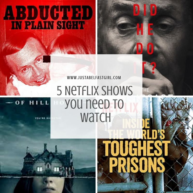 5 Netflix Shows You NEED to Watch