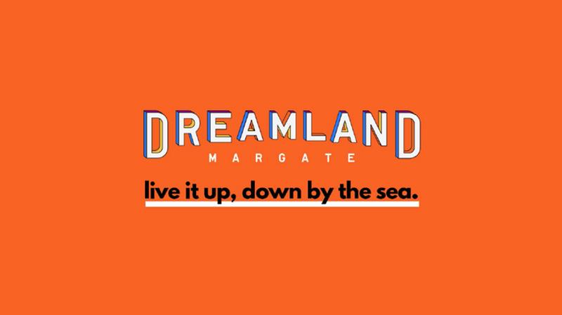 Dreamland Margate