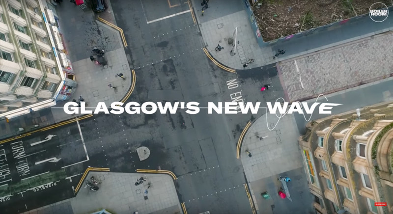 Boiler Room: Glasgow's New Wave