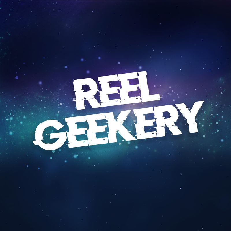 Reel Geekery Podcast