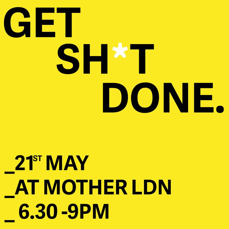 Nough' Talk, Let's Get Sh*t Done - Tuesday 21st of May