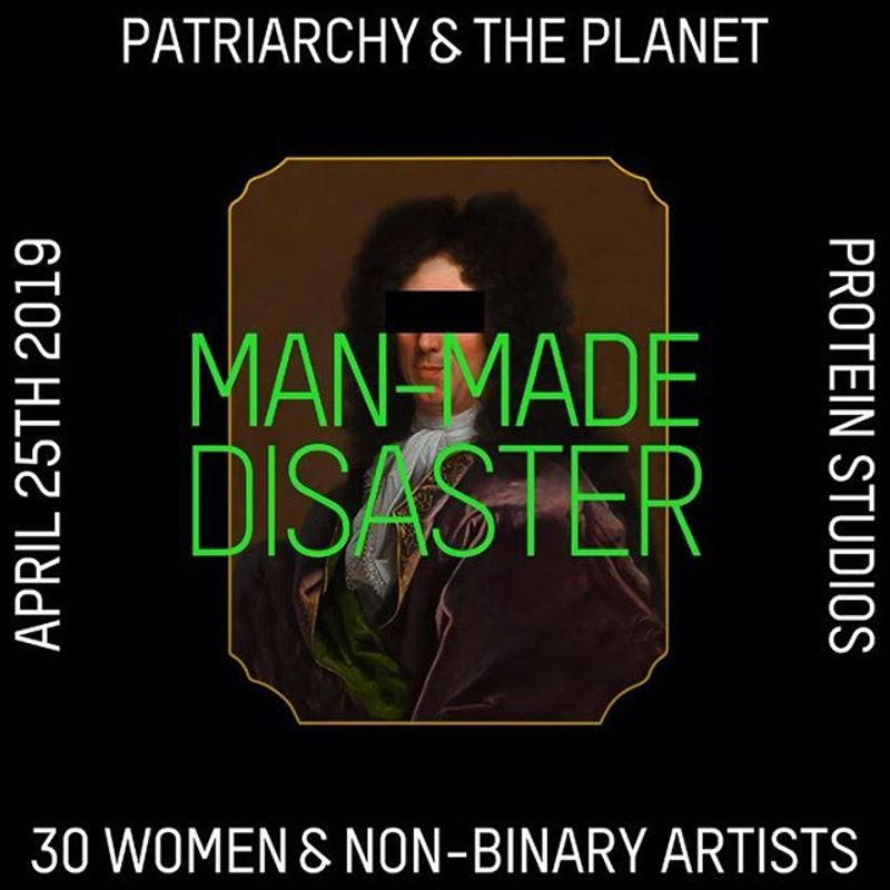 Man-Made Disaster: Patriarchy & the planet