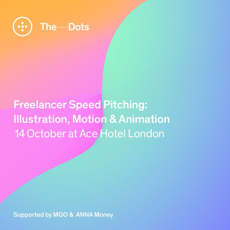 Apply here! Illustration, Motion & Animation Freelancer Speed Pitching event at Ace Hotel.