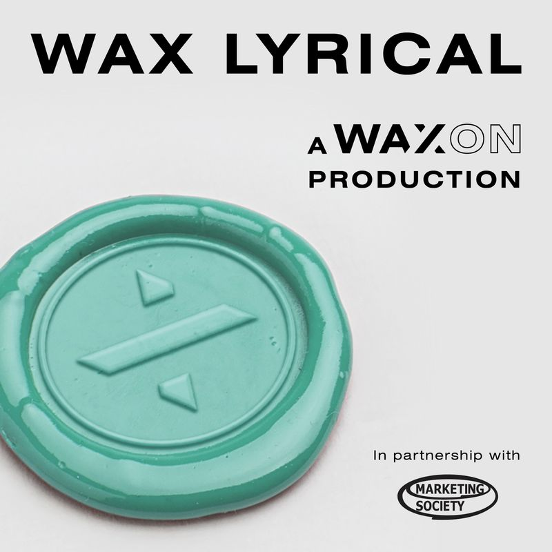 Wax Lyrical 28th April - the advertising podcast